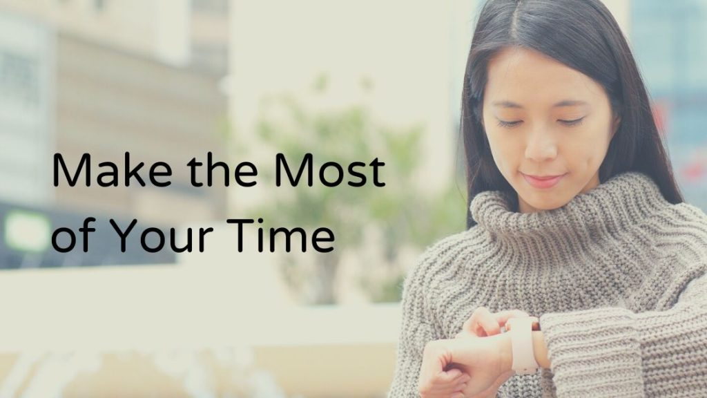 10 Tips to Make the Most of Your Time as a Small Business Owner